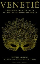 Venetie - 4 seizoenen genieten van de au -4 seizoenen genieten van de au thentieke Venetiaanse keuken Norman, Russell