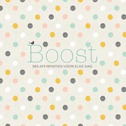 BOOST -365 positieve affirmaties voor elke dag
