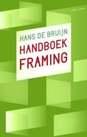 Handboek Framing -het spel met de taal Bruijn, Hans de