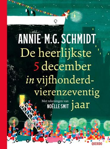 De heerlijkste 5 december in vijfhonderd Schmidt, Annie M.G.