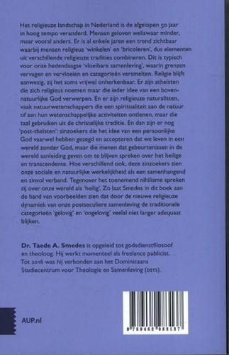 God, iets of niets? -de postseculiere maatschappij tussen 'geloof' en & Smedes, Taede A.-2