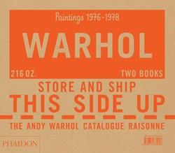 The Andy Warhol Catalogue Raisonne: vol -Paintings 1976-1978, Volume 5 Neil Printz