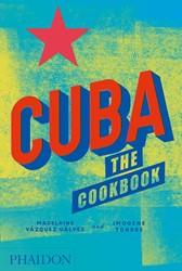 Cuba -The Cookbook Galvez, Madelaine Vazquez