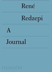 A Journal Rene Redzepi