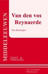 Van den vos Reynaerde ; een dierenepos ( -een dierenepos