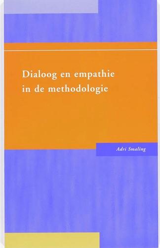 Dialoog en empathie in de methodologie Smaling, A.