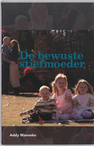 De bewuste stiefmoeder Manneke, A.
