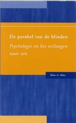 De parabel van de blinden -psychologie en het verlangen n aar zin Alma, H.A.
