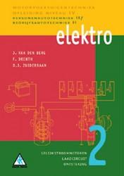 Elektro -personenautotechniek II/Bedrij fsautotechniek II Berg, J. van den