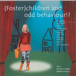 (Foster)children and odd behaviour ! -on 13 themes