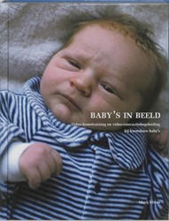 BABY'S IN BEELD -VIDEO-HOMETRAINING EN VIDEO-IN TERACTIEBEGELEIDING BIJ KWETSB ELIENS, M.