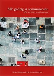 Alle gedrag is communicatie -wat we doen is niet normaal Hogerhuis, M.