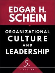 Organizational Culture and Leadership Schein, Edgar H.