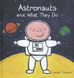 Astronauts and what they do Slegers, Liesbet
