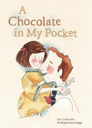 A chocolate in my pocket Labranche, Eric