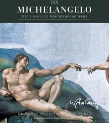 Michelangelo -Het complete geschilderde werk Guasti, Alessandro