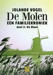 De molen 2: De Bloei - grote letter uitg Vogel, Jolande