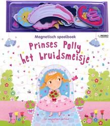 Prinses Polly het bruidsmeisje -een magnetisch verhaal Wharton, Ellie