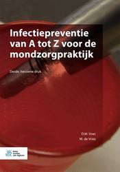 Infectiepreventie van A tot Z voor de mo Voet, D.M.