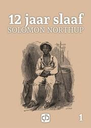 12 jaar slaaf - grote letter uitgave -grote letter uitgave Northup, Solomon