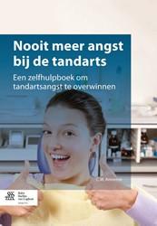 Nooit meer angst bij de tandarts -een zelfhulpboek om tandartsan gst te overwinnen Anneese, C.W.
