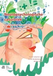 Neuropsychologische casuistiek -verdieping en praktijkgerichte gevalsbeschrijvingen