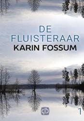 De fluisteraar - grote letter uitgave Fossum, Karin