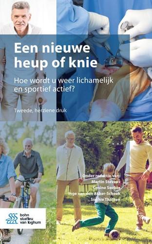 Een nieuwe heup of knie -Hoe wordt u weer lichamelijk e n sportief actief?