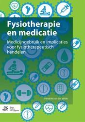 Fysiotherapie en medicatie -medicijngebruik en implicaties voor fysiotherapeutisch behan Velde, Hendrik van der
