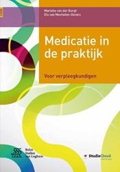 Medicatie in de praktijk + StudieCloud -voor verpleegkundigen Burgt, Marieke van der