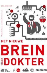 Het nieuwe brein van de dokter -Medische kennis uit klinische netwerken Vlieger, Erik-Jan