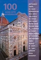 100 Mooiste kathedralen -een reis door 5 continenten Rattay, Arno