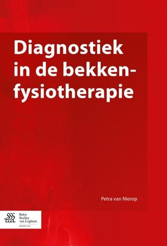 Diagnostiek in de bekkenfysiotherapie Nierop, Petra van