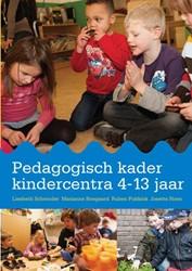 Pedagogisch kader kindercentra 4-13 jaar Schreuder, Liesbeth