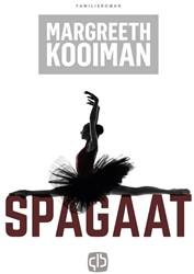 Spagaat -grote letter uitgave Kooiman, Margreeth