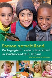 Samen verschillend -pedagogisch kader diversiteit in kindercentra 0-13 jaar Keulen, Anke van