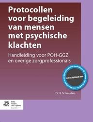 Protocollen voor begeleiding van mensen -handleiding voor POH-GGZ en ov erige zorgprofessionals Schreuders, B.