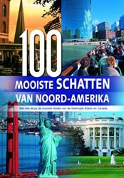100 Mooiste schatten van Noord-Amerika -een reis langs de mooiste sted en van de Verenigde Staten en Wehmeyer, W.