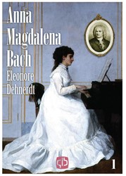 Anna Magdalena Bach - grote letter uitga Dehnerdt, Eleonore