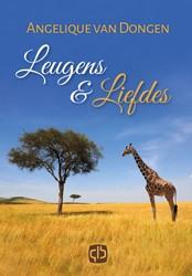 Leugens & Liefdes - grote letter uit -grote letter uitgave Dongen, Angelique van