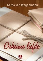 Geheime liefde - grote letter uitgave -- grote letter uitgave Wageningen, Gerda van