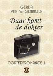 Daar komt de dokter -grote letter uitgave Wageningen, Gerda van