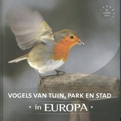 Vogels van tuin, park en stad in Europa Schelvis, Jaap