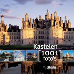 1001 foto's 1001 fotoboek Kastelen Bayle, Francoise