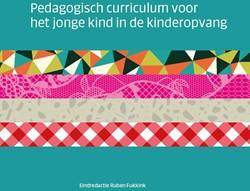 Pedagogisch curriculum voor het jonge ki Stichting Bureau Kwaliteit Kin
