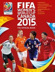 WK VOETBAL VROUWEN 2015 -THE OFFICIAL BOOK ETOE, CATHERINE
