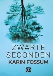 Zwarte seconden - grote letter uitgave Fossum, Karin