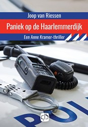 Paniek op de Haarlemmerdijk -grote letter uitgave Riessen, Joop van