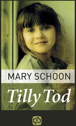 Tilly Tod Schoon, Mary