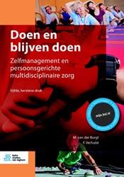 Doen en blijven doen -Zelfmanagement en persoonsgeri chte multidisciplinaire zorg van der Burgt, M.